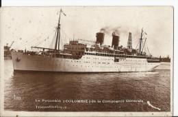 """Le Paquebot """" Colombie """" De La Compagnie Générale Transatlantique - Steamers"""