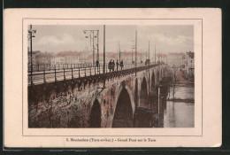 CPA Montauban, Grand Pont Sur Le Tarn - Montauban
