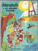 Chlorophylle Et Le GRAND EXODE N°24 De DUPA & GREG Collection Vedette De Chez DARGAUD De 1973 - Livres, BD, Revues