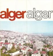 Dépliant Touristique - Alger [photos, Plan, Carte] Vers 1970 - [Algérie] - Old Paper