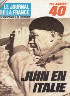 Le Journal De La France Les Années 40 N° 150 Juin En Italie - French