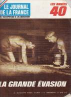 Le Journal De La France Les Années 40 N° 156 La Grande évasion - French