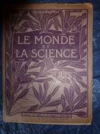 1910 LE MONDE ET LA SCIENCE 14e Livraison (suite 8p AVIATION );BACTERIOLOGIE Comp 6p; BEURRE Comp 12 P; CAFE 4p à Suivre - Livres, BD, Revues