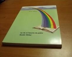 LA VIE ET L'OEUVRE DU POETE KURDE DILDAR 1989 KAMAL M. MAAROF - Poésie
