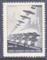 ITALY   AAMC 31  VIGNETTE  AEROPHILATELIC  CROCIERA  ROMA- CHICAGO-NEW YORK-ROMA  1933 * - 1900-44 Vittorio Emanuele III
