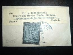 BJ POUR FRANCE CENTRE DES HAUTES ETUDES MILITAIRES A PARIS TP 25 + TP Manquant OBL. 23 V 35 - 1931-1941 Kingdom Of Yugoslavia