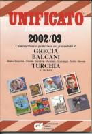 UNI009 - CATALOGO UNIFICATO GRECIA-BALCANI-TURCHIA 2002/03 - Catalogues De Cotation