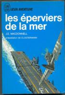 No PAYPAL !! : J.e Macdonnell  éperviers De La Mer ( Pierre Clostermann ) J´AI LU BLEU Aventure A 61 Guerre 1969 TTBE+ - Geschichte