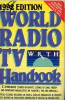 X WORLD RADIO TV HANDBOOK WRTH 1992 EDITION LONG MEDIUM SHOTWAVE FREQUENCY - Libri, Riviste, Fumetti