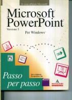 """MICROSOFT POWERPOINT PER WINDOWS PASSO PER PASSO MONDADORI INFORMATICA CON DISCHETTO 5"""" - Informatica"""