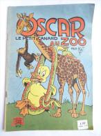 OSCAR 13 - LE PETIT CANARD AU ZOO -  MAT EO 1956 - Bibi Fricotin