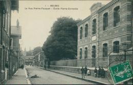 76  BOLBEC / La Rue Pierre Fauquet école Pierre Corneille / - Bolbec