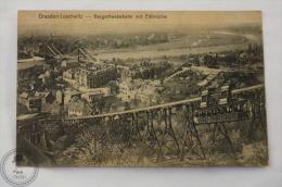 Old Germany Postcard - Dresden - Loschwitz - Bergschwebebahn Mit Elbbrücke - Edited: Max Köhler, Dresden - Dresden