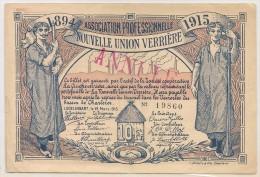 Nécéssités (1ère Guerre) LODELINSART 15 Mars 1915 - Nouvelle Union Verrière - 10 Francs - Rare !!! - [ 3] Ocupaciones Alemanas En Bélgica