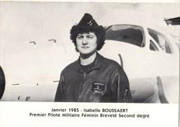 C P M---THEMES--AVIATEURS----ISABELLE BOUSSAERT-premier Pilote Militaire Féminin----voir 2 Scans - Aviadores