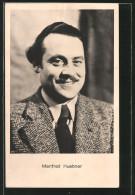 """CPA Portrait Des Acteur De Cinémas """"Manfred Huebner"""" - Acteurs"""