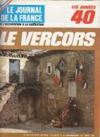 Le Journal De La France Les Années 40 N° 162 Le Vercors - French