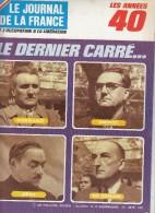 Le Journal De La France Les Années 40 N° 166 Le Dernier Carré - French