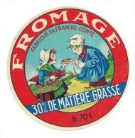 Ancienne Etiquette Fromage Fabriqué En Franche Comté 70I  2 Petits Vieux - Formaggio