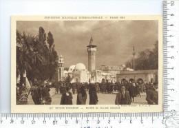 PARIS: Exposition Coloniale 1931,  Section Tunisienne, Entrée Du Village Indigène - Mostre