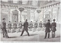 Gravure 1863  Sejour  De Napoléon Au Chateau De COMPIEGNE    Maniement Des Armes Au Chateau  Salle De La Garde - Ohne Zuordnung
