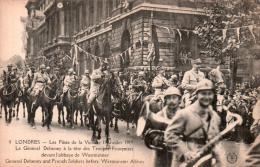 LONDRES LES FETES DE LA VICTOIRE 19 JUILLET 1919 LE GENERALE DEBENEY A LA TETE DES TROUPES FRANCAISES PAS CIRCULEE - Guerra 1914-18
