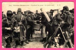 Grandes Manoeuvres - Pendant La Pose - Le Petit Café - Animée - C.M. - 1911 - Manoeuvres