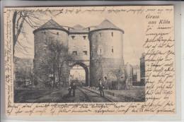 5000 KÖLN,  Das Abgerissene Panthaleonsthor Am Alten Bonner Bahnhof, 1903 - Koeln