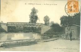 (80) CHIPILLY : Le Pont Sur Le Canal - Autres Communes
