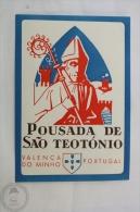 Hotel Pousada De Sao Teotónio, Valença Do Minho - Portugal - Original Hotel Luggage Label - Sticker - Hotel Labels