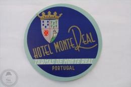 Hotel Monte Real, Termas De Monte Real - Portugal - Original Hotel Luggage Label - Sticker - Hotel Labels