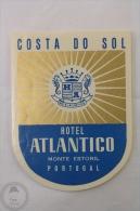 Hotel Atlantico, Costa Do Sol - Portugal - Original Hotel Luggage Label - Sticker - Hotel Labels