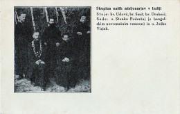 AK MISSIONEN SLOWENIEN BENGALSKA MISIJA Bengali MISSION SLOWENIEN MISSIONARISCHEN:SMIT,UDOVC,DROBNIC,POD. ALTE POSTKARTE - Missions