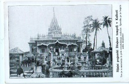 AK MISSIONEN SLOWENIEN BENGALSKA MISIJA Bengali MISSION Glänzend Heidnischen DŽAJNOV TEMPEL KALKUTA - Missionen