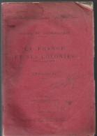 Cours De Géographie La France Et Ses Colonies (Fascicule 1) Par P. CHAFFARY 1913-1914 - Libri