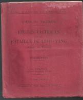 Etudes Tactiques Sur La Bataille De LIAO-YANG Armée De Kuroki  (11 Croquis)  Par Ch. TRIMAILLE De Juin 1913 - Libri
