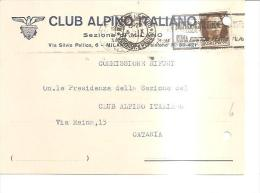 75820) Cartolina Del Centro Alpinistico Italiano Con 30 C. Imperiale Da Firenze A Catania  Il 5-9-1934 - 1900-44 Vittorio Emanuele III