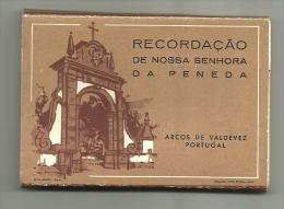 CARTEIRA TIPO ACORDIÃO COM 10 POSTAIS (9,5X6,5cm) ARCOS DE VALDEVEZ - RECORDAÇÃO DE Nª Sª DA PENEDA - Viana Do Castelo