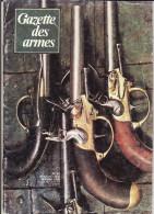 La Gazette Des Armes - N° 57 Février 1978 - Armi