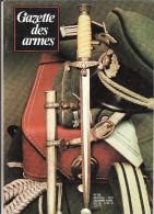 La Gazette Des Armes - N° 56 Janvier  1978 - Armi