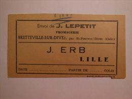 T163 / étiquette De Colis Du Fromager J. LEPETIT - BRETTEVILLE SUR DIVES - Calvados - Blotters