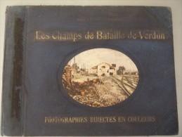 LIVRE PHOTOGRAPHIES DIRECTES EN COULEUR SUR LES CHAMPS DE BATAILLE DE VERDUN - Livres, BD, Revues