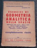 1968 MATEMATICA GEOMETRIA ANALITICA Dello Spazio 3D Esercizi Maths Mathematics Space - Matematica E Fisica