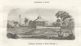 1847  Italian Magazine   Wonderful View Of The National Palace Of PORT-AU-PRINCE In Haiti  Ayiti - Zeitungen & Zeitschriften