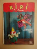 Enfantina - D'après Les Textes De Jean Image - Kiri Le Clown - Le Masque Noir - 1967 - Livres, BD, Revues