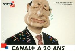 France 2004 Canal+ 20 Ans La Semaine Des Guignols Président De La République Jacques CHIRAC  Carte Postale Post Card - Pubblicitari
