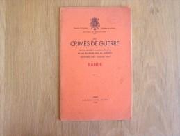 LES CRIMES DE GUERRE Bande  Régionalisme Guerre 40 45 Ardenne SS Allemands - Belgien