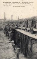 BEUVRAIGNES  Tranchée De 1re Ligne Avec Réseau De Fils De Fer, La Grande Guerre  1914-15 - Beuvraignes