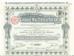 SOCIETE  ANONYME  DE  LA  GRANDE  MALTERIE  DE  FRESNES-sur-ESCAUT  ( NORD ) /  Action De 125 Fr. ( 1909 ), Tirage 8000 - Zonder Classificatie
