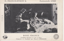 ROSE-FRANCE FRANCIS BYRON MLLE AISSE  MARCEL L´HERBIER - Spectacle